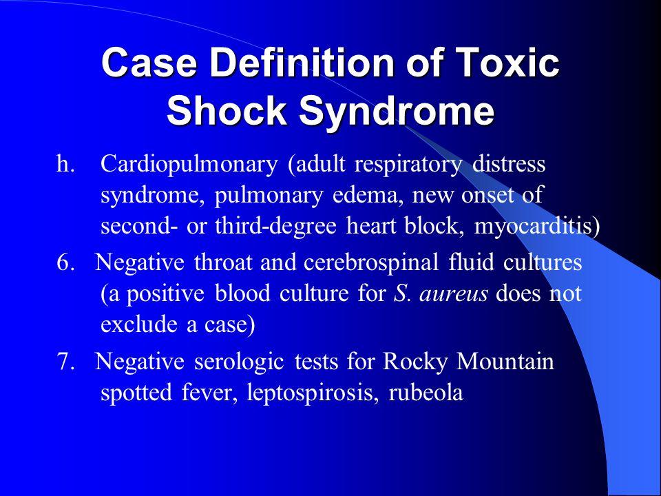 TOXIC SHOCK SYNDROME Akmal Abbasi, M D   TOXIC SHOCK