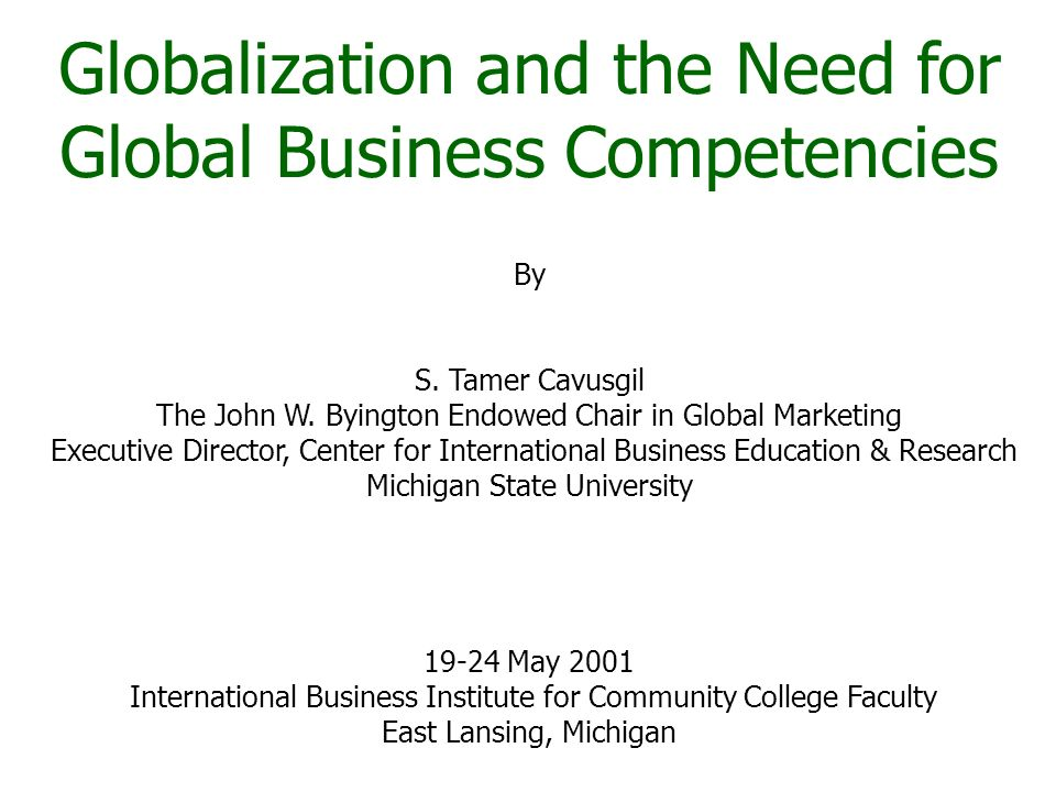 Globalization and the Need for Global Business Competencies By S.