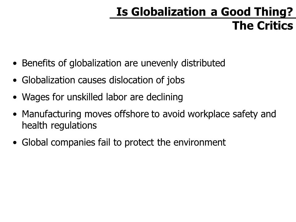 Is Globalization a Good Thing.