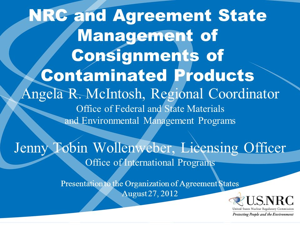 Nrc And Agreement State Management Of Consignments Of Contaminated