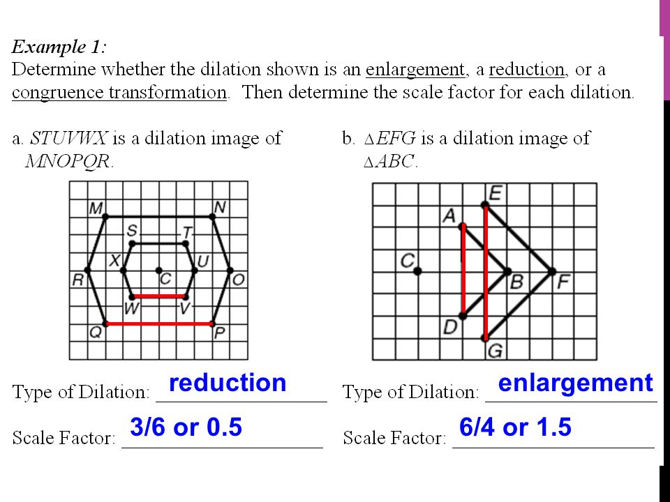 Lesson 7 1 I Can Determine Whether A Dilation Is An Enlargement A