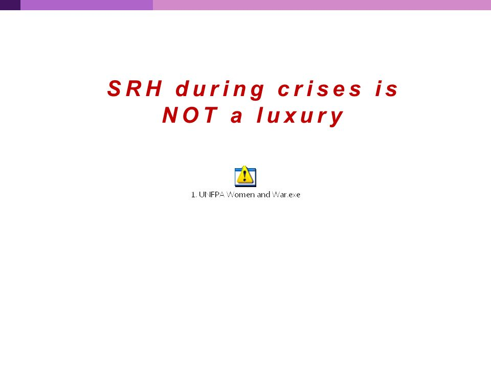 SRH during crises is NOT a luxury