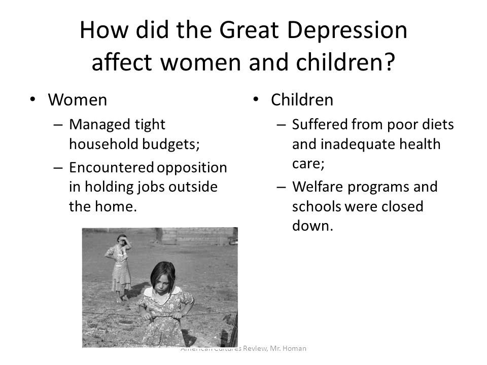 american cultures review, mr homan final exam review chapters 14american cultures review, mr homan how did the great depression affect women and children