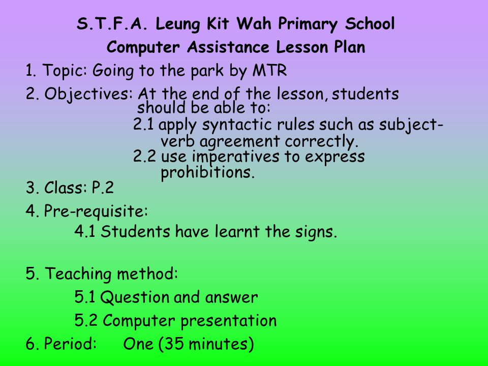 S T F A  Leung Kit Wah Primary School Computer Assistance Lesson