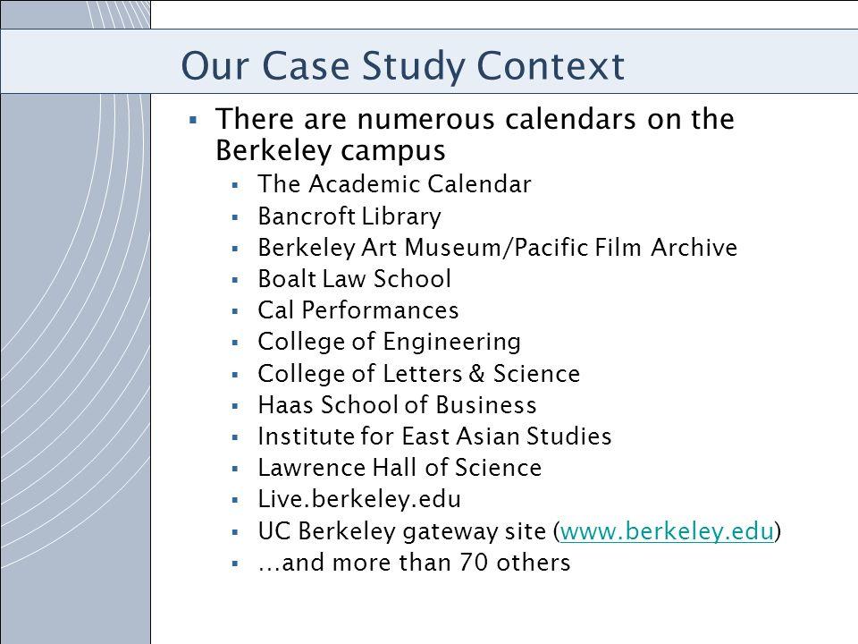 Berkeley Academic Calendar.V Model Driven Application Design For A Campus Calendar Network