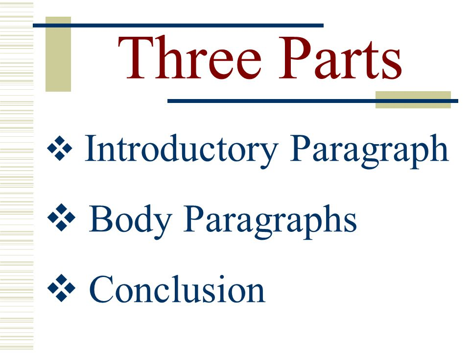 what are the three parts of a essay