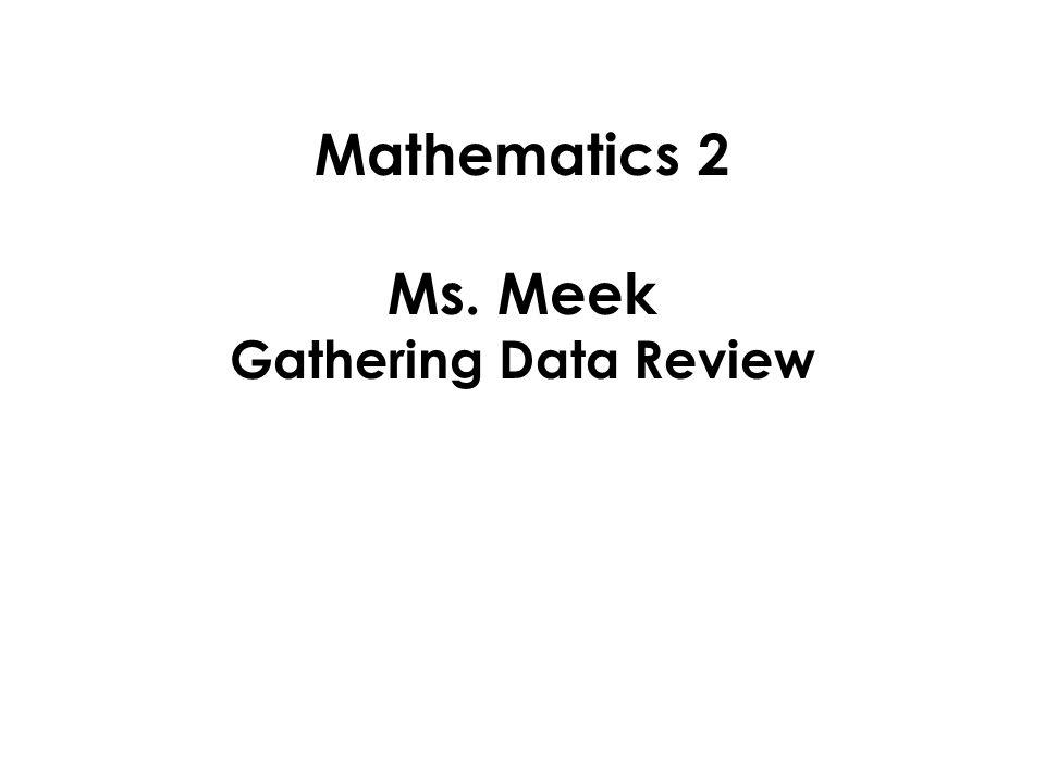 Mathematics 2 Ms Meek Gathering Data Review A Venn Diagram Uses