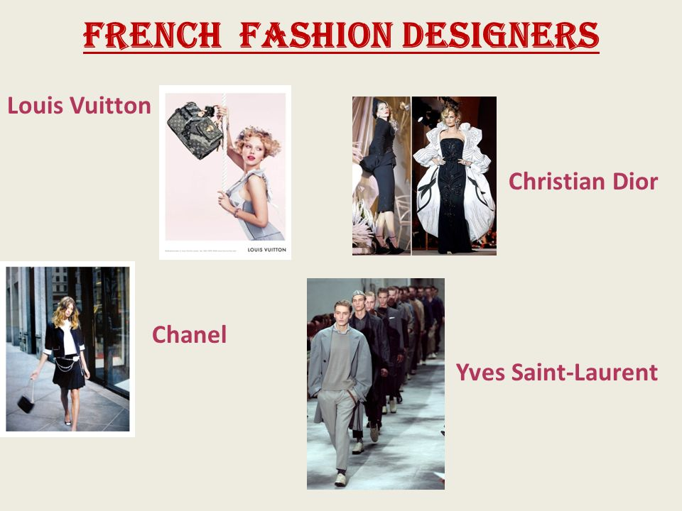 La France Et La Mode Fashion Importance Of Fashion In France Paris Is The Capital Of France And One Of The Capitals Of Fashion Haute Couture Very Ppt Download