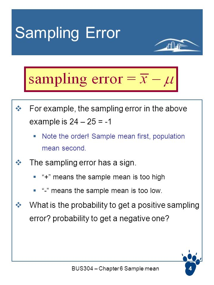 Bus304 Chapter 6 Sample Mean1 Chapter 6 Sample Mean In