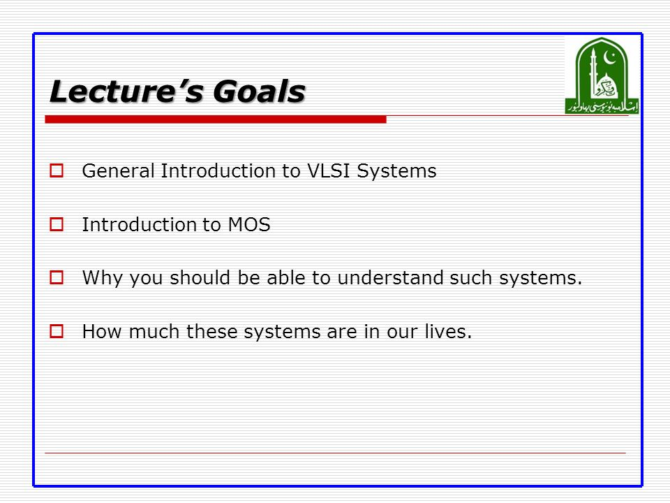 Vlsi Systems Design Lecture 1 Introduction Engr Anees Ul Husnain Department Of Computer Systems Engineering Ppt Download