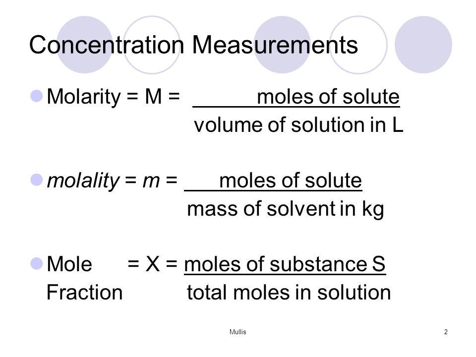 Mullis1 2 Concentration Measurements Molarity M Moles Of Solute