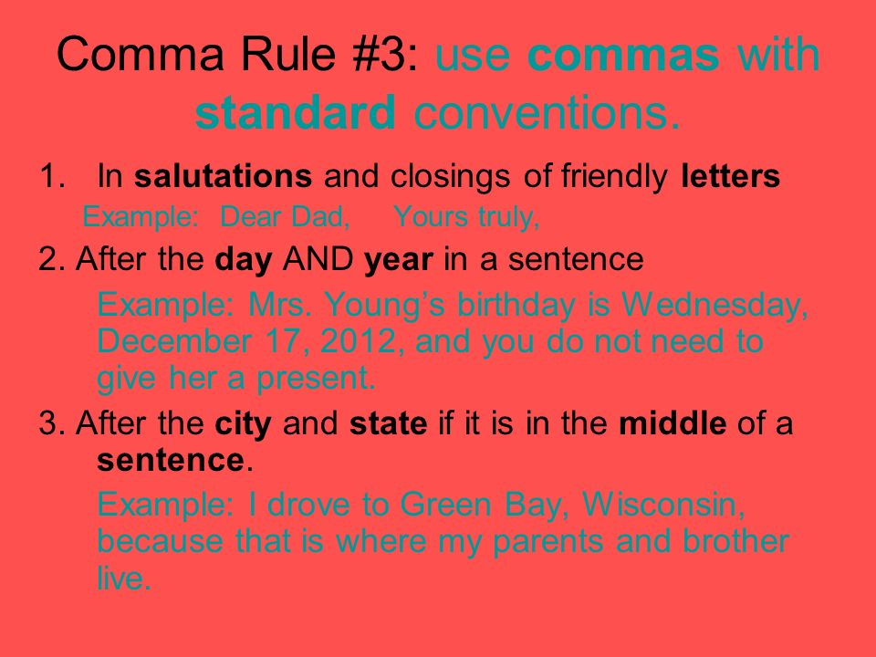 Comma rule 3 comma rule 3 use commas with standard conventions comma rule 3 use commas with standard conventions spiritdancerdesigns Choice Image