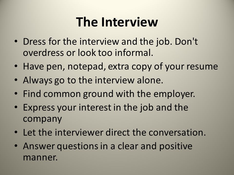 An Interview Tips Before The Interview Learn as much as you