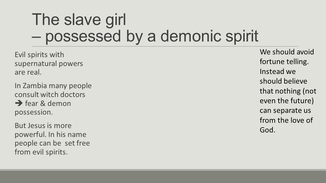 Three 'possessed' people in Philippi ACTS 16 V ppt download