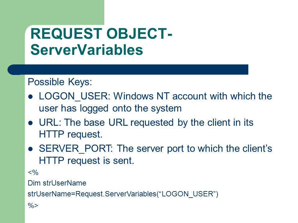 ASP NET Dynamic Styles Response and Request Objects  - ppt download