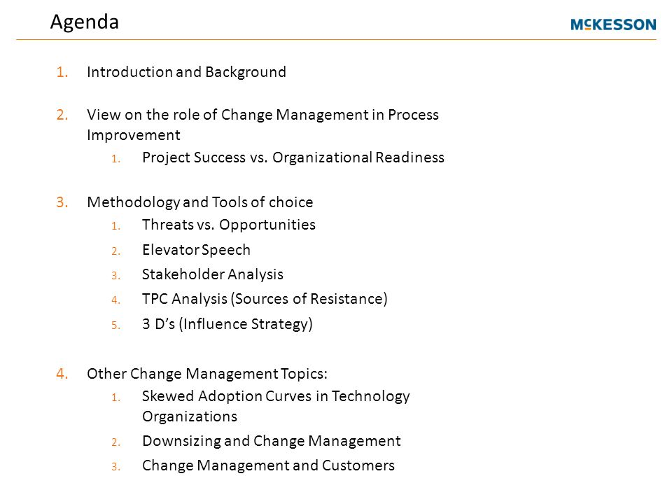Agenda 1Introduction And Background 2View On The Role Of Change Management In