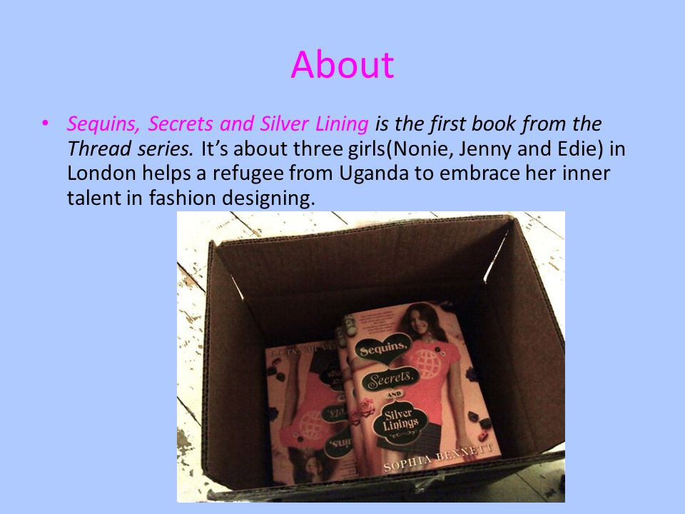 Sequins Secrets And Silver Lining By Sophie Bennett Ppt Download