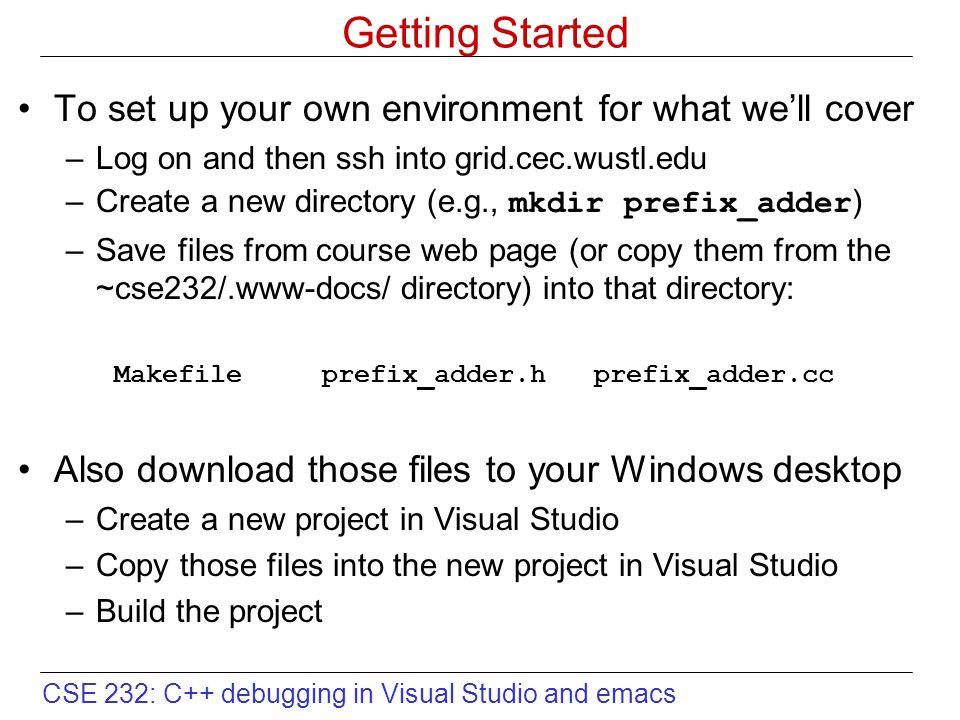 CSE 232: C++ debugging in Visual Studio and emacs C++
