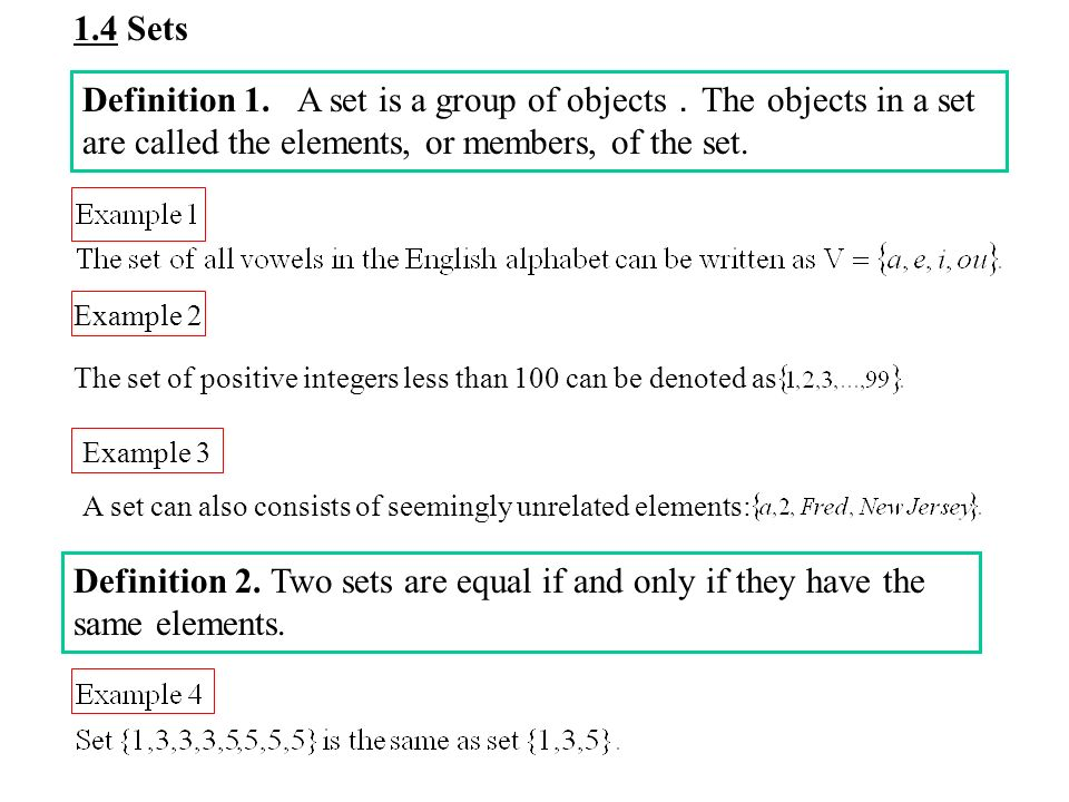 14 sets definition 1 a set is a group of objects the objects in 2 14 sets definition 1 a set is a group of objects the objects in a set are called the elements or members of the set example 2 the set of positive altavistaventures Image collections