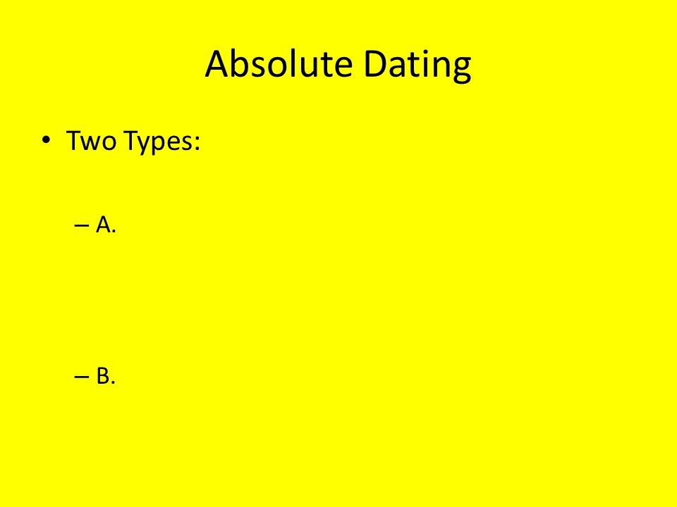 two types of absolute dating