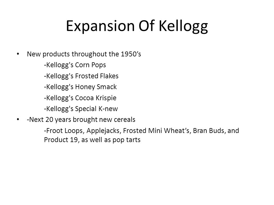 Expansion Of Kellogg New Products Throughout The 1950s Kelloggs