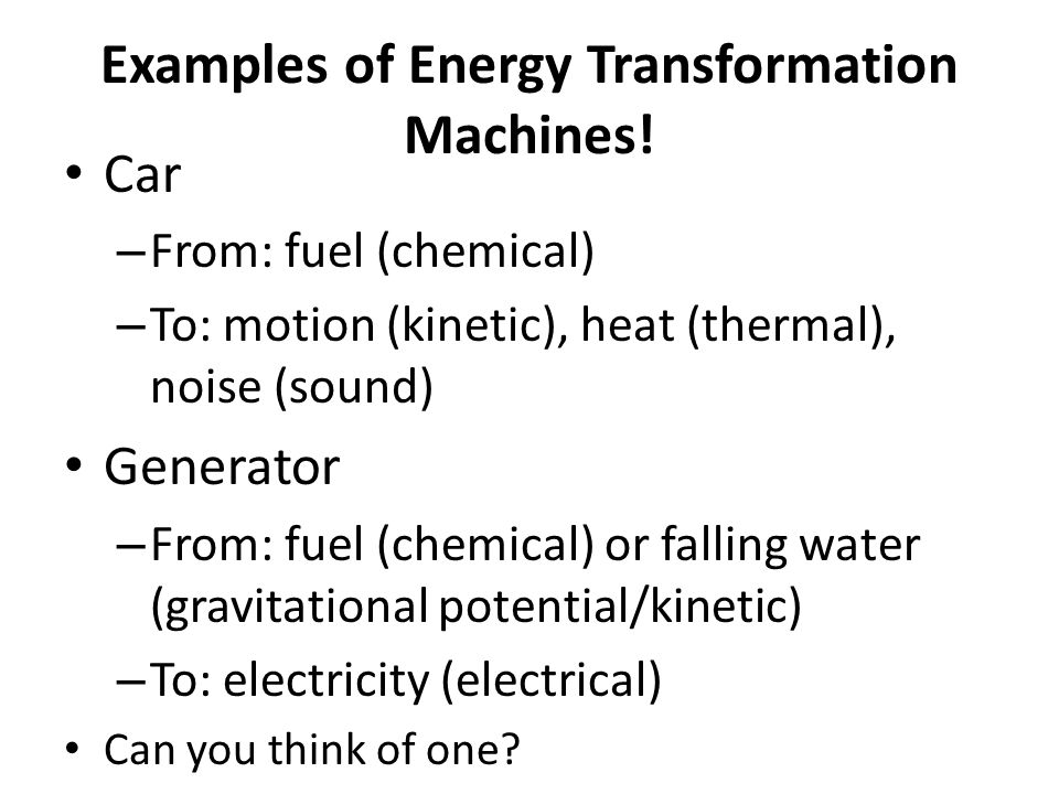 The Human Body Is An Energy Transformation Machine Identify The