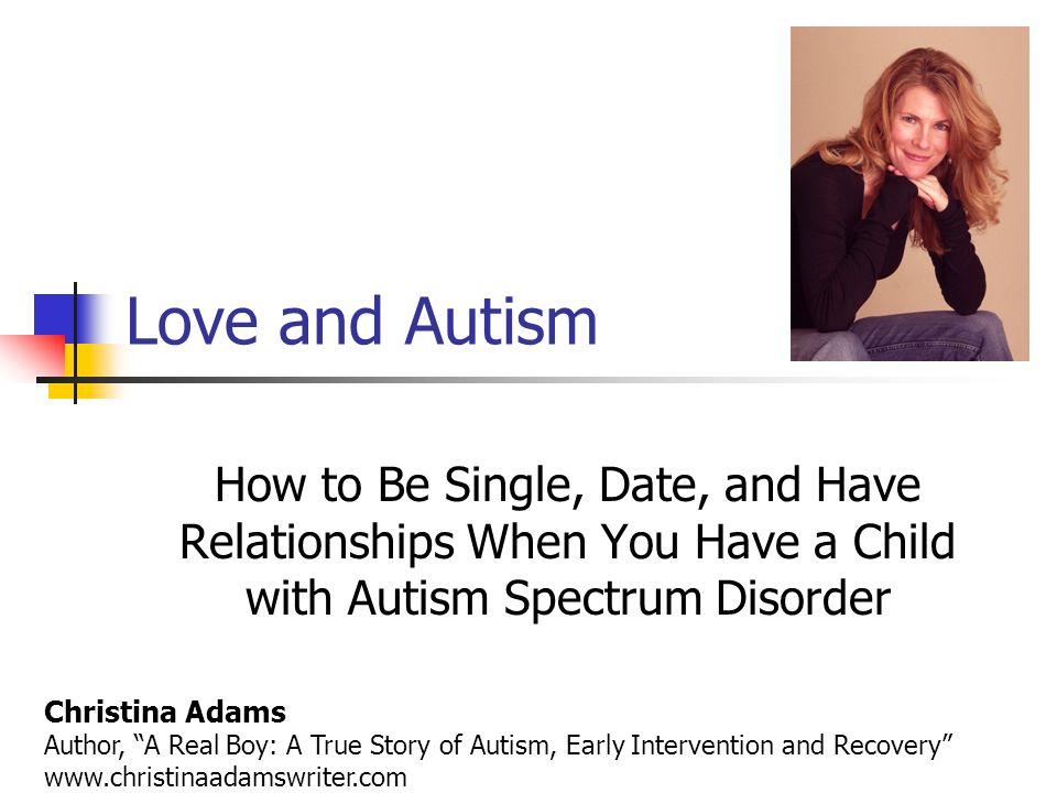Love and autism how to be single date and have relationships when 1 love and autism how to be single ccuart Gallery