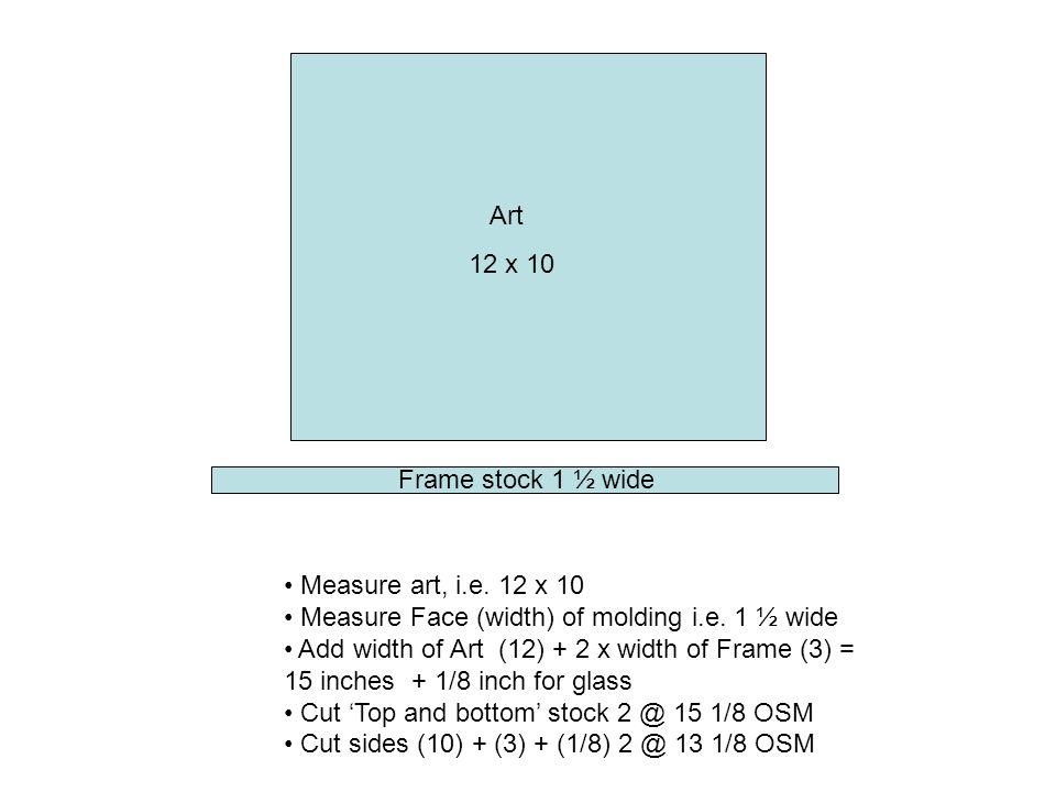 Art 12 x 10 Measure art, i.e. 12 x 10 Measure Face (width) of ...