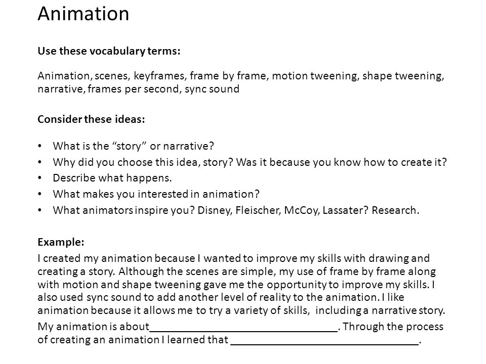 ARTIST STATEMENTS. Animation Use these vocabulary terms: Animation ...