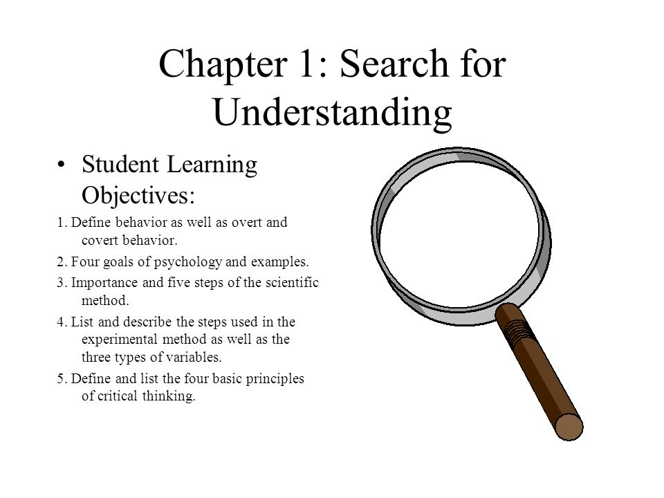Chapter 1: search for understanding student learning objectives: 1.