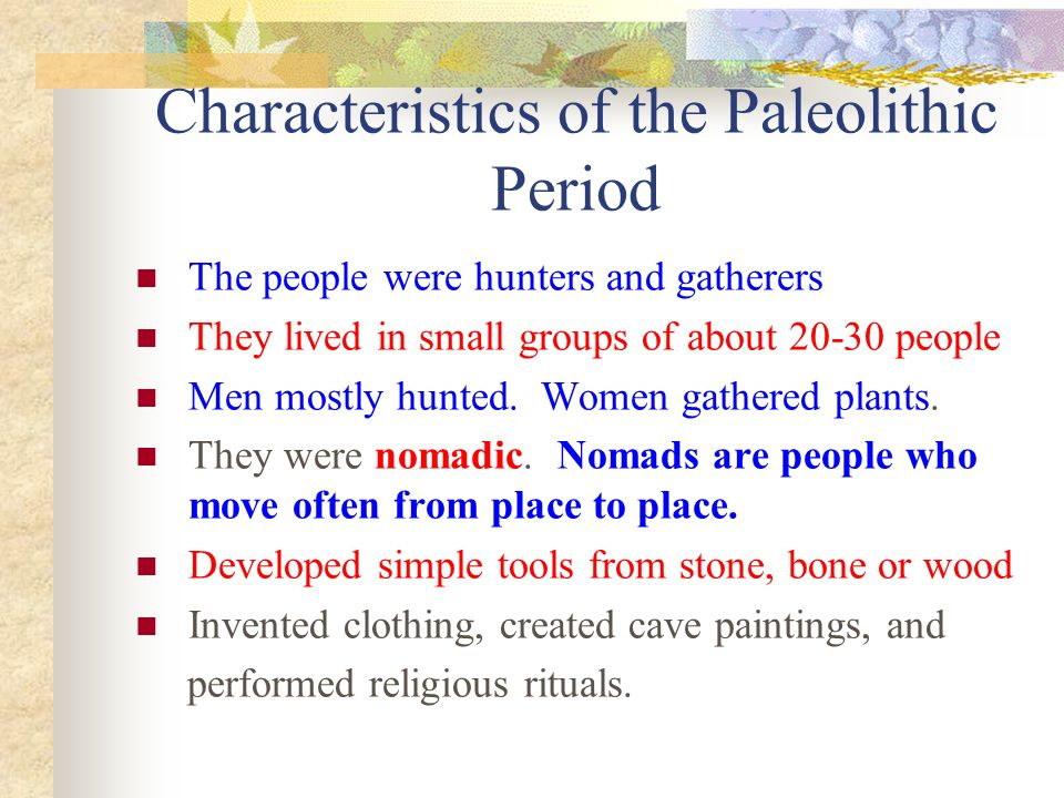 what are the characteristics of the paleolithic age