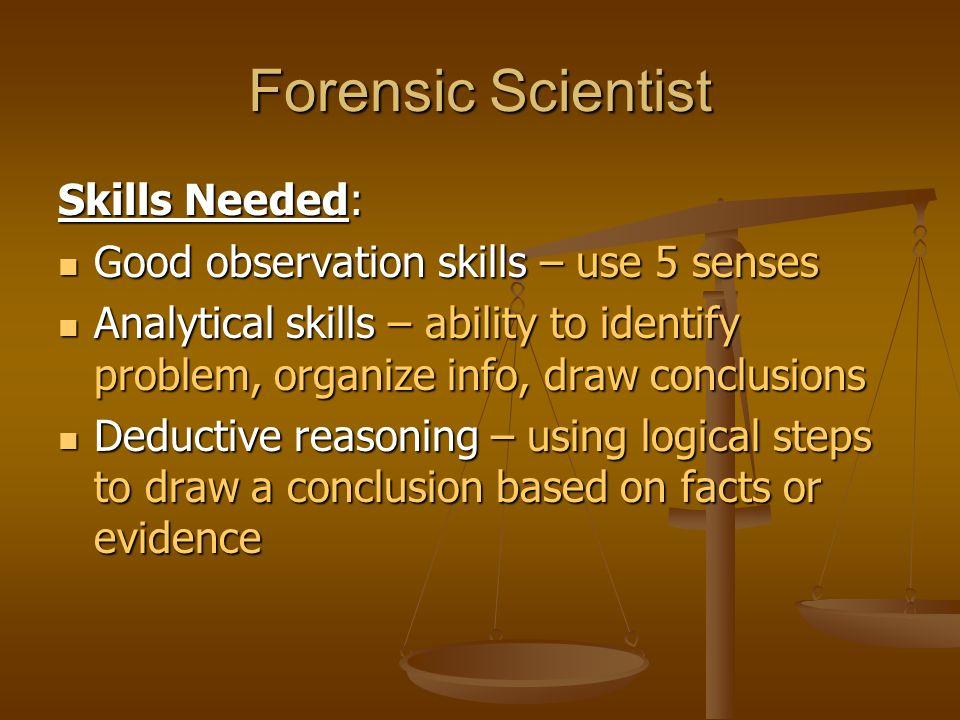 5 forensic scientist skills