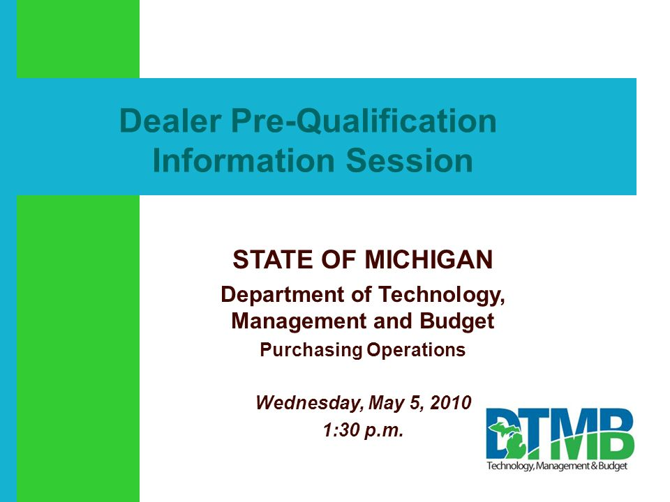 Click to add text Dealer Pre-Qualification Information Session STATE