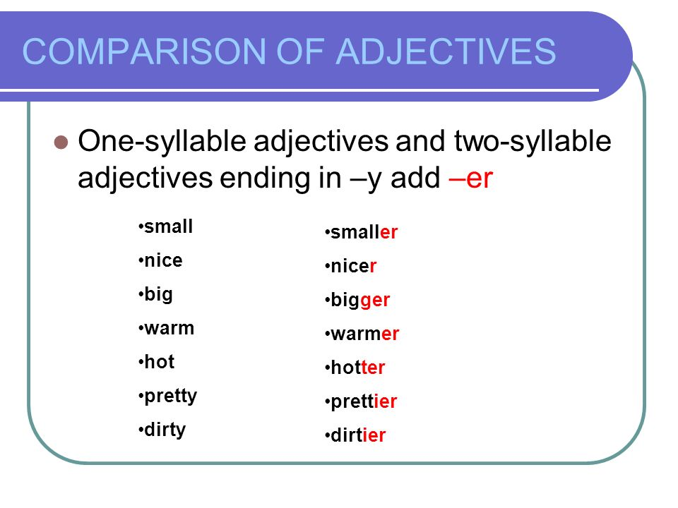 comparatives comparison of adjectives one syllable adjectives and