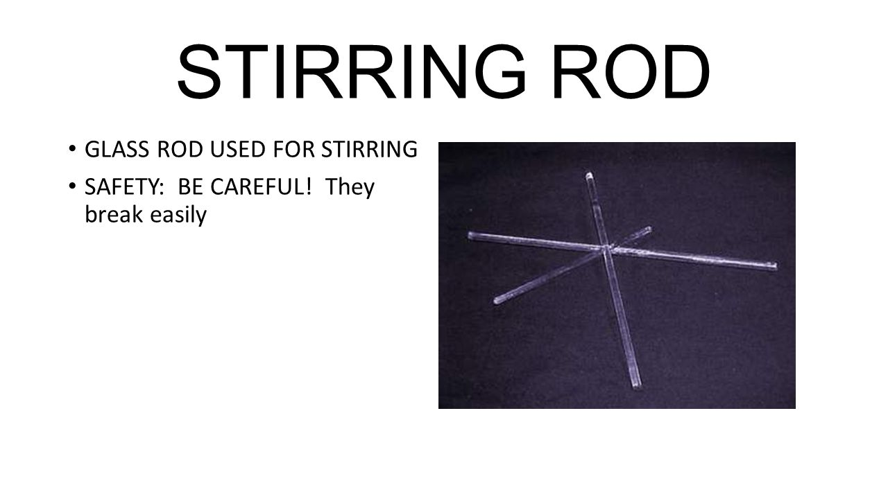 9 stirring rod glass rod used for stirring safety: be careful! they break  easily