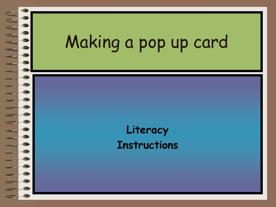 Literacy Instructions Making A Pop Up Card You Try Step 1 Begin