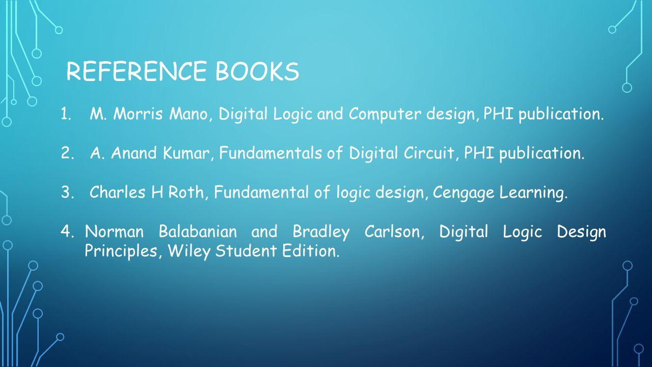 To The Course On Digital Logic Design Course Coordinator Anuradha