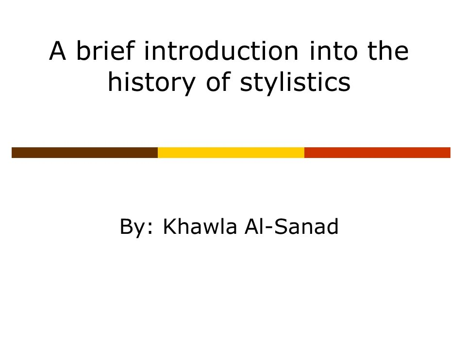 history of stylistics