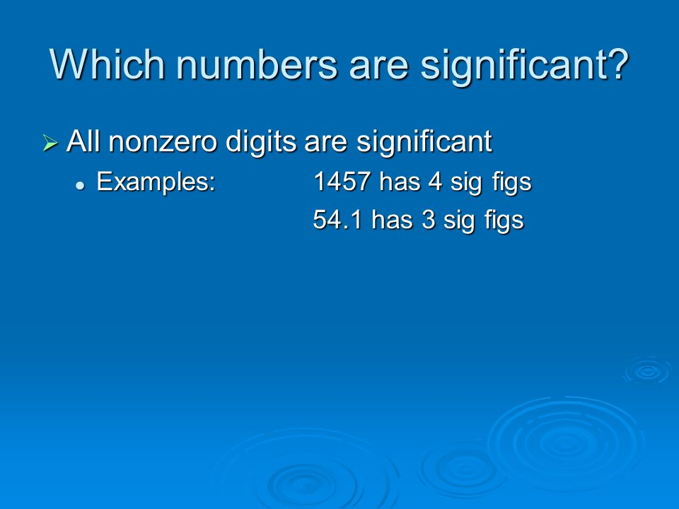 Which numbers are significant.