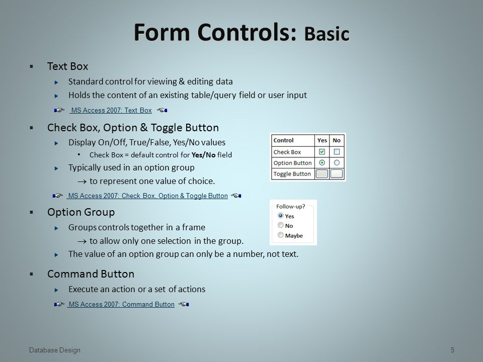 DB Implementation: MS Access Forms  MS Access Forms
