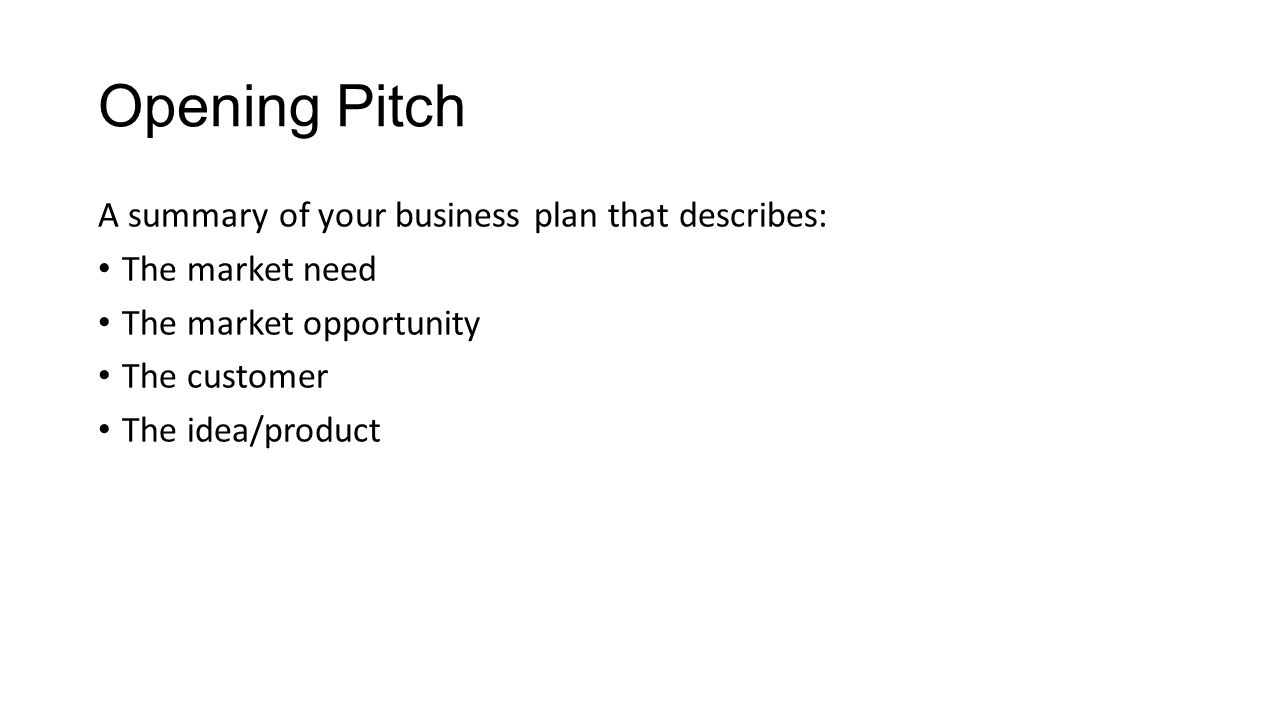 Presentation template your company problem need customer ppt 3 opening pitch a summary of your business plan that describes the market need the market opportunity the customer the ideaproduct wajeb Gallery