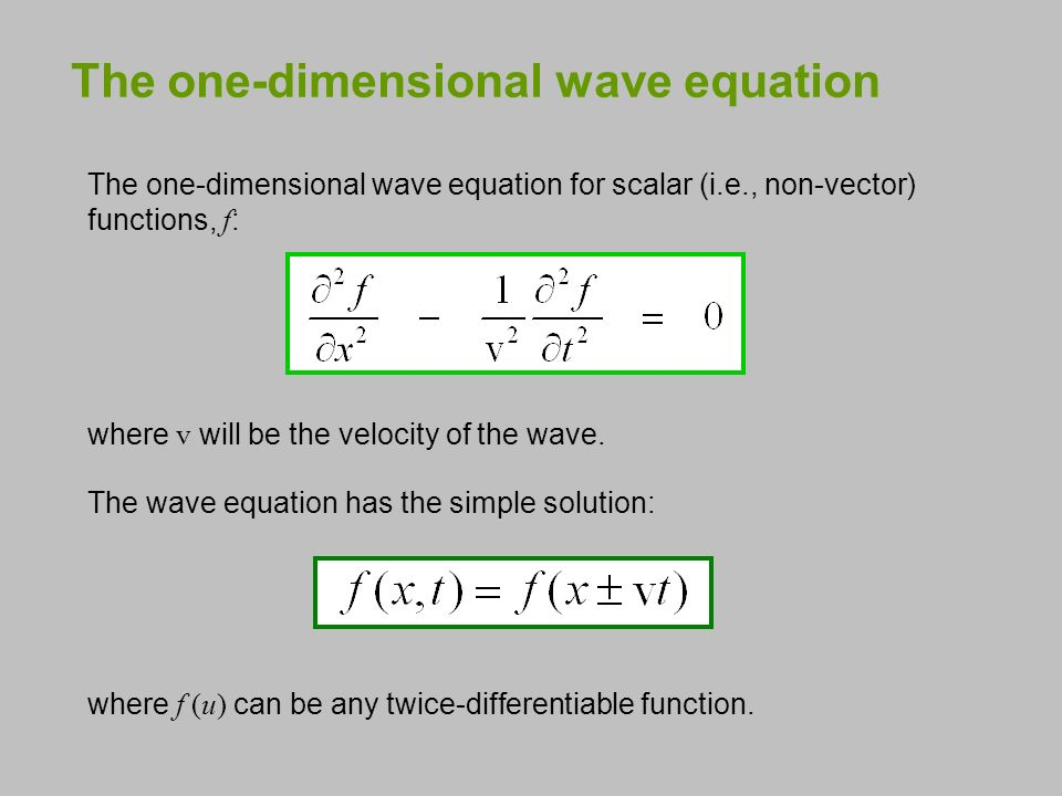 Waves, the Wave Equation, and Phase Velocity What is a wave