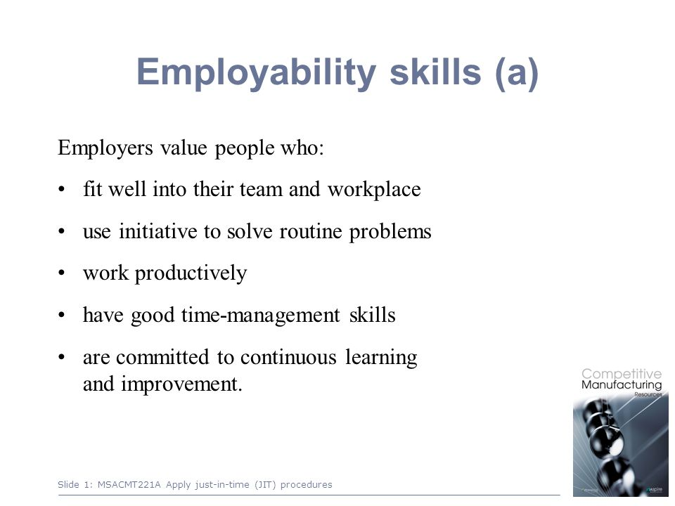 1 employability skills a employers value people who fit well into their team