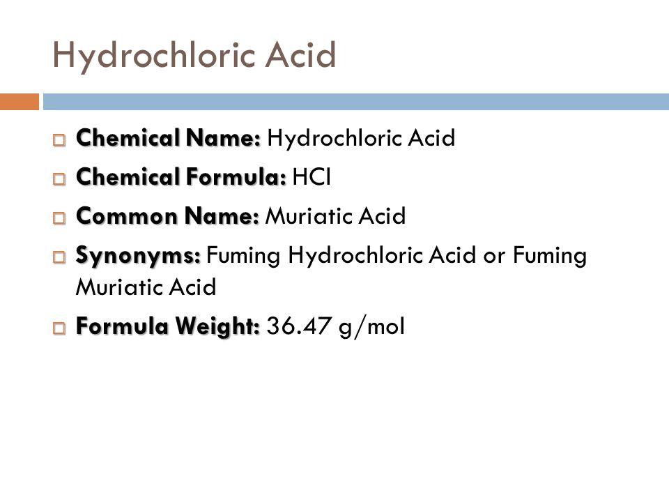 Hydrochloric Acid By Jennifer Corcoran 4 Th Hour Germundson Ppt