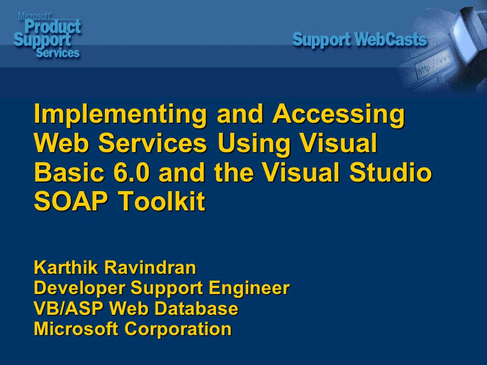 Implementing and Accessing Web Services Using Visual Basic