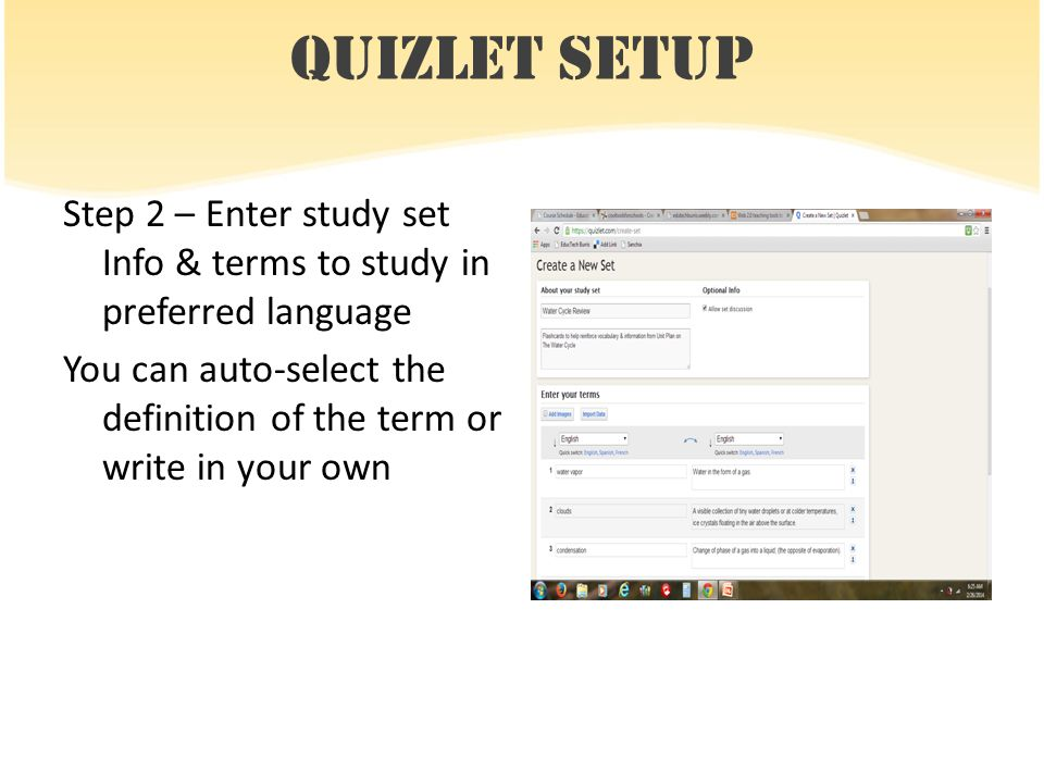 9 Quizlet Setup Step 2 Enter Study Set Info Terms To In Preferred Language You Can Auto Select The Definition Of Term Or Write Your Own
