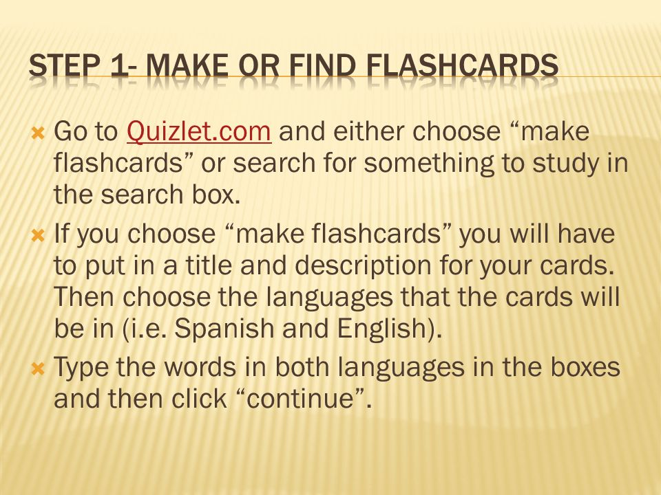 Go To Quizlet Com And Either Choose Make Flashcards Or Search For