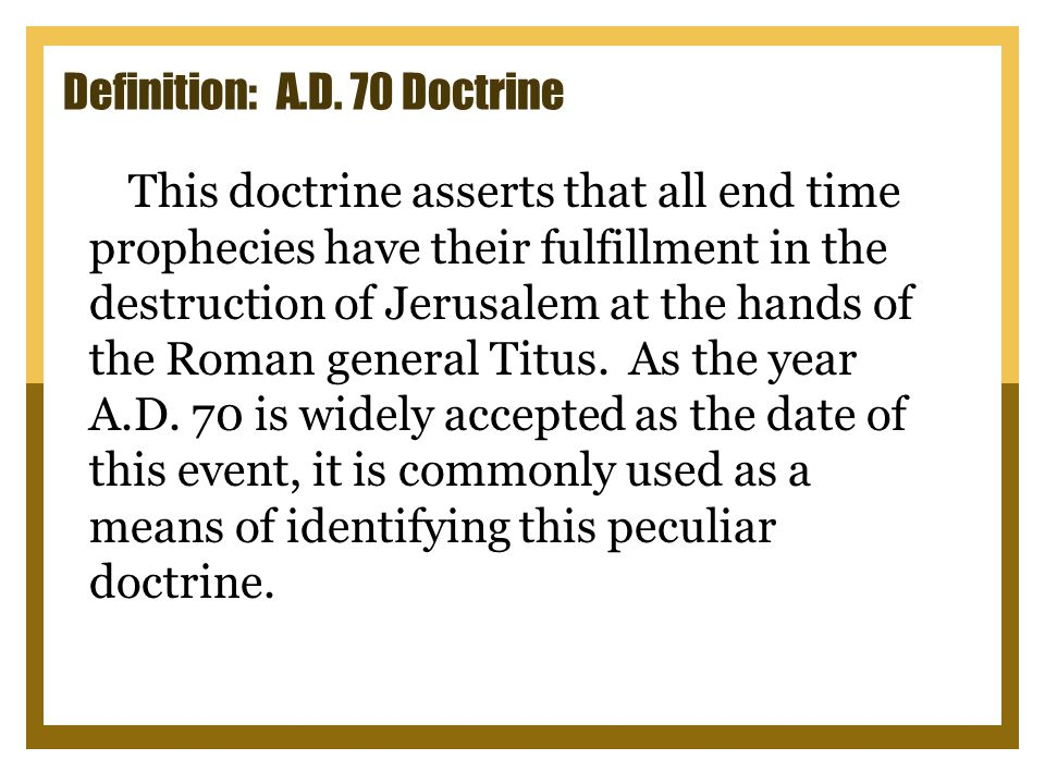 The A.D. 70 Doctrine - Introduction