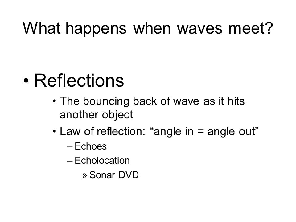 What happens when waves meet.