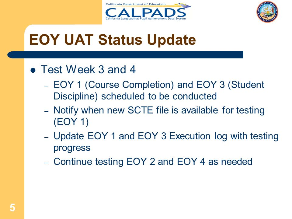 1 CALPADS UAT End of Year (EOY) Checkpoint Meeting May 2, ppt download